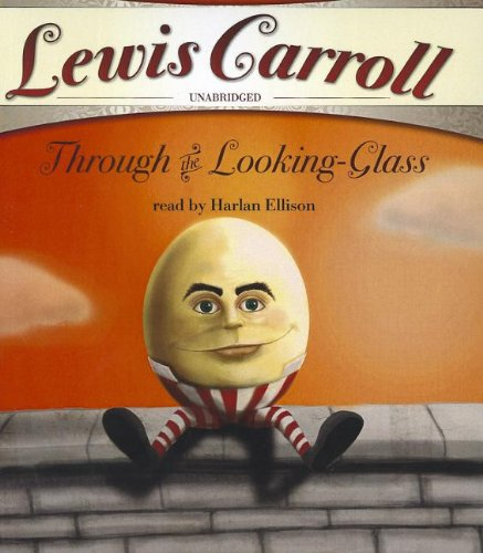 9781433287541: Through the Looking-Glass and What Alice Found There