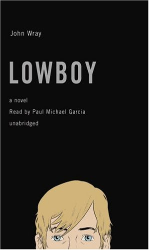 9781433287985: Lowboy: A Novel (Library Binding)