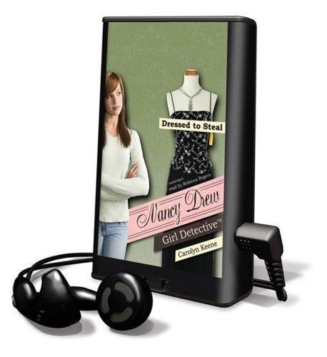 9781433288159: Dressed to Steal [With Earbuds] (Nancy Drew: Girl Detective (Playaway))