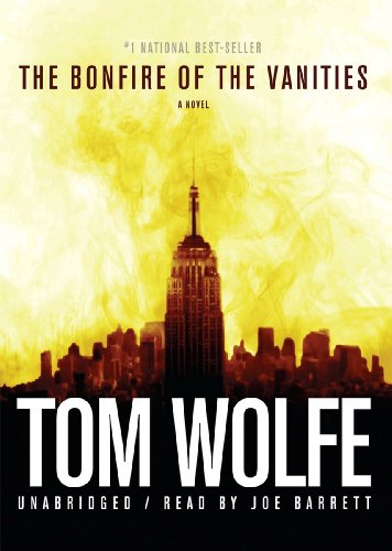 The Bonfire of the Vanities: A Novel: Tom Wolfe