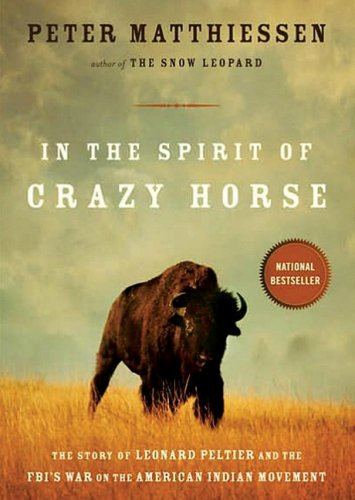 9781433288593: In the Spirit of Crazy Horse: The Story of Leonard Peltier and the FBI's War on the American Indian Movement (Library Edition)