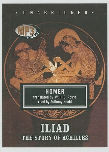 9781433289071: Iliad: The Story of Achilles (Library Edition)