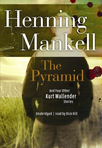 9781433289590: The Pyramid: And Four Other Kurt Wallander Mysteries