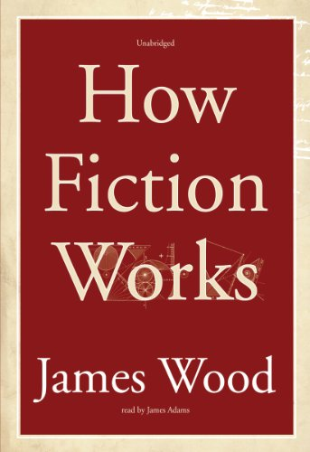 9781433291227: How Fiction Works