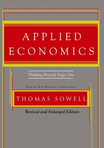 9781433291289: Applied Economics, Second edition: Thinking Beyond Stage One: Revised and Enlarged (Library Edition)