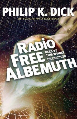 Radio Free Albemuth (Library Edition): Philip K. Dick