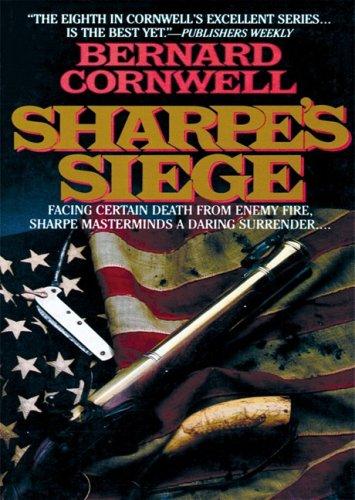 Sharpe's Siege - Richard Sharpe and the Winter Campaign, 1814: Bernard Cornwell