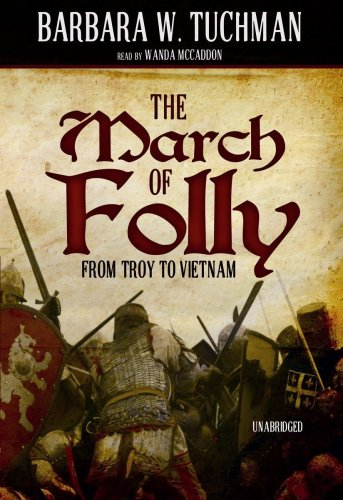 9781433295065: The March of Folly: From Troy to Vietnam