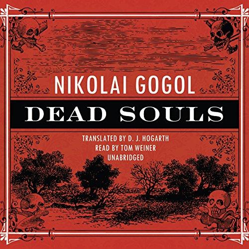 Dead Souls -: Nikolai Vasilievich Gogol