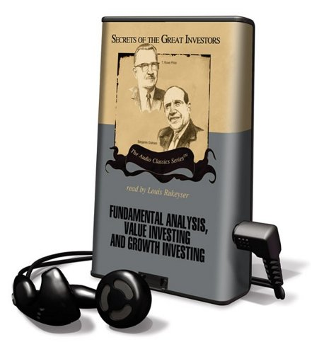 Fundamental Analysis, Value Investing and Growth Investing: The Secrets of the Great Investors Series [With Earbuds] (Playaway Adult Nonfiction) (1433296322) by Roger Lowenstein; Janet Lowe