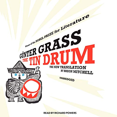 The Tin Drum: A New Translation by Breon Mitchell (1433297043) by Gunter Grass