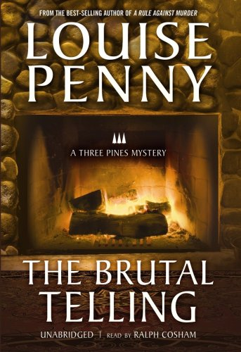 9781433297083: The Brutal Telling (An Armand Gamache-Three Pines Mystery)(Library Edition)