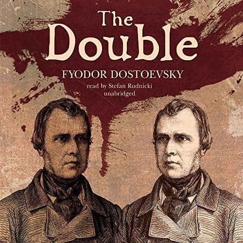 The Double: Fyodor Dostoevsky