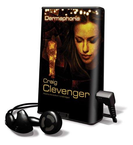 Dermaphoria (Playaway Adult Fiction) (1433298171) by Clevenger, Craig