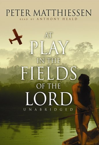 9781433299926: At Play in the Fields of the Lord