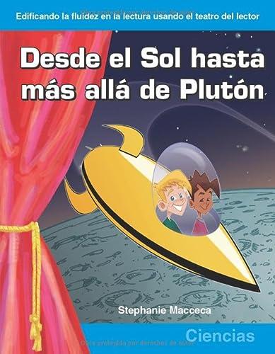 9781433300288: Desde el sol hasta mas alla de pluton: Grades 3-4 (Building Fluency Through Reader's Theater)