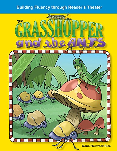 9781433302923: The Grasshopper and the Ants: Fables (Building Fluency Through Reader's Theater)