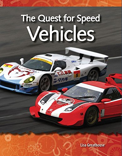 9781433303050: The Quest for Speed: Vehicles: Forces and Motion (Science Readers)