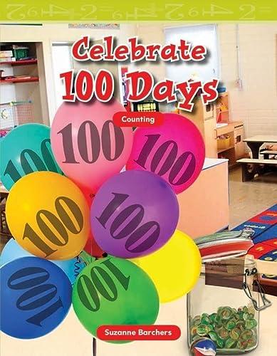 9781433304156: Celebrate 100 Days (Mathematics Readers)