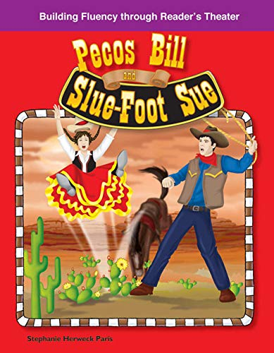 Pecos Bill and Slu-Foot Sue: American Tall