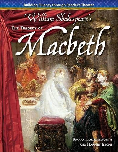 The Tragedy of MacBeth: William Shakespeare (Building: Tamara Hollingsworth