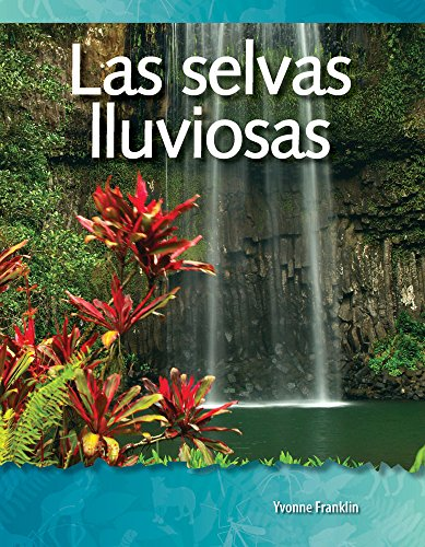 9781433321412: Las selvas lluviosas (Rainforests) (Spanish Version) (Science Readers: A Closer Look) (Spanish Edition)