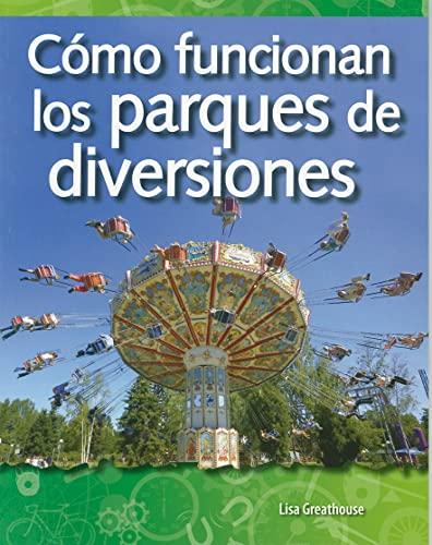 9781433321498: Cómo funcionan los parques de diversiones (How Amusement Parks Work) (Science Readers: a Closer Look) (Spanish Edition)