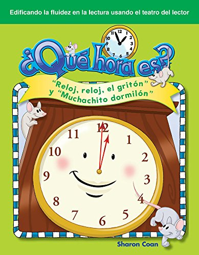 9781433322631: ¿Qué hora es? (What Time Is It?) (Spanish Version) (Building Fluency through Reader's Theater) (Spanish Edition)