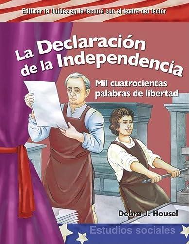 9781433322761: La Declaración de la Independencia (The Declaration of Independence) (Spanish Version) (Building Fluency through Reader's Theater) (Spanish Edition)