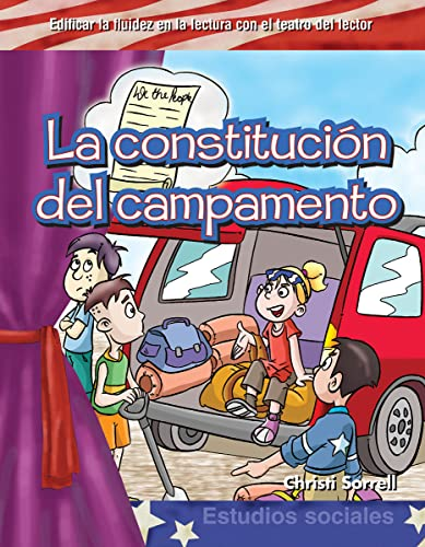9781433322792: Teacher Created Materials - Reader's Theater: La constitución del campamento (Camping Constitution) - Grades 1-3 - Guided Reading Level E - M (Estudios Sociales) (Spanish Edition)
