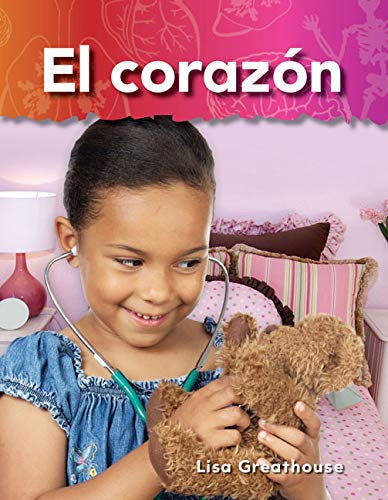 El corazón (Heart) (Spanish Version) (Science Readers: A Closer Look) (Spanish Edition): ...