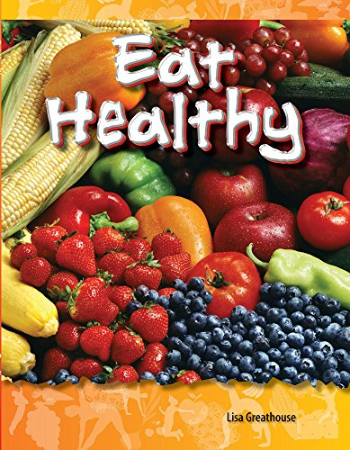 9781433330872: Eat Healthy (Science Readers: A Closer Look)