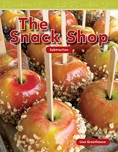 9781433334344: Teacher Created Materials - Mathematics Readers: The Snack Shop - Guided Reading Level K