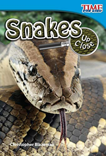 9781433336188: Teacher Created Materials - TIME For Kids Informational Text: Snakes Up Close - Grade 2 - Guided Reading Level J