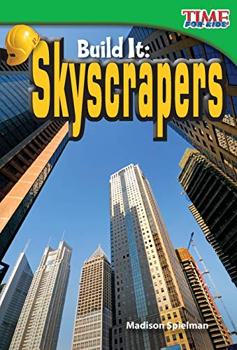 9781433336201: Build It: Skyscrapers (TIME FOR KIDS® Nonfiction Readers)