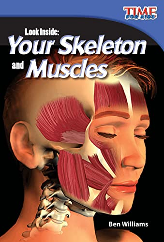 9781433336355: Teacher Created Materials - TIME For Kids Informational Text: Look Inside: Your Skeleton and Muscles - Grade 2 - Guided Reading Level L