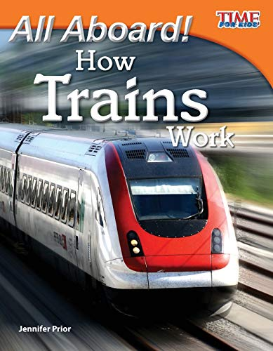 9781433336560: All Aboard! How Trains Work (TIME FOR KIDS Nonfiction Readers)
