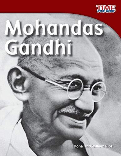 Mohandas Gandhi (Paperback): Dona Herweck Rice,