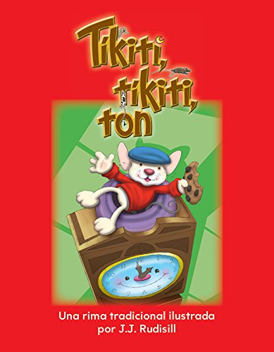 Tíkiti, tíkiti, ton (Hickory, Dickory, Dock) (Spanish Version) (Early Childhood ...