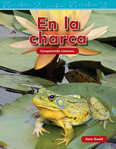 En la charca (At the Pond) (Mathematics Readers) (Spanish Edition): Jane Gould