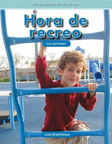 9781433343964: Hora de recreo (Recess Time) (Spanish Version) (Mathematics Readers) (Spanish Edition)