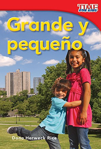9781433344046: Grande y pequeño (Big and Little) (Spanish Version) (TIME FOR KIDS® Nonfiction Readers) (Spanish Edition)