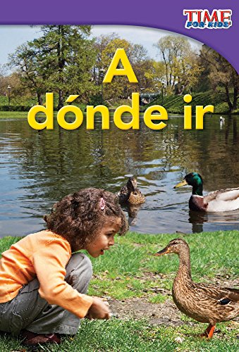 9781433344121: A dónde ir (Places to Go) (Spanish Version) (TIME FOR KIDS® Nonfiction Readers) (Spanish Edition)