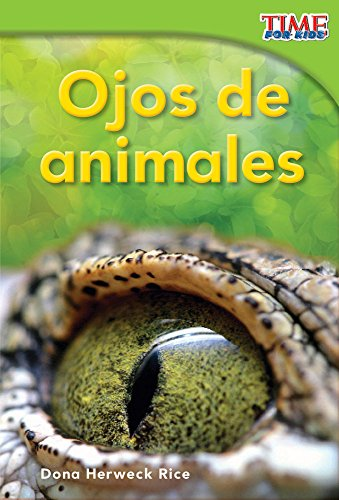 9781433344176: Ojos de animales (Animal Eyes) (Spanish Version) (TIME FOR KIDS® Nonfiction Readers) (Spanish Edition)