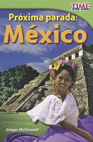 9781433344374: Proxima Parada: Mexico / Next Stop: Mexico