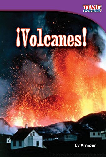 9781433344428: ¡Volcanes! (Volcanoes!) (Spanish Version) (TIME FOR KIDS® Nonfiction Readers) (Spanish Edition)