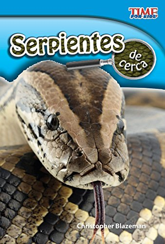 9781433344459: Serpientes de cerca (Snakes Up Close) (Spanish Version) (TIME FOR KIDS® Nonfiction Readers) (Spanish Edition)
