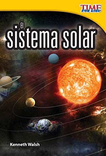 9781433344541: El Sistema Solar (the Solar System) (Spanish Version) (Early Fluent Plus) (Time for Kids Nonfiction Readers)