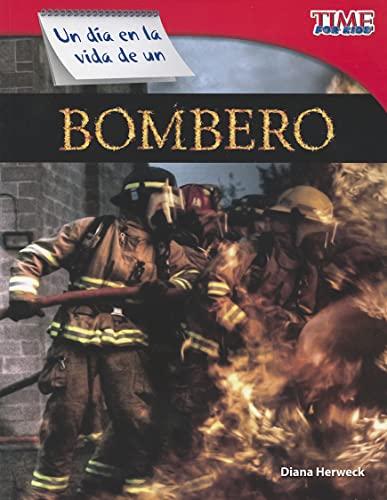 9781433344664: Un día en la vida de un bombero (A Day in the Life of a Firefighter) (Spanish Version) (TIME FOR KIDS® Nonfiction Readers) (Spanish Edition)