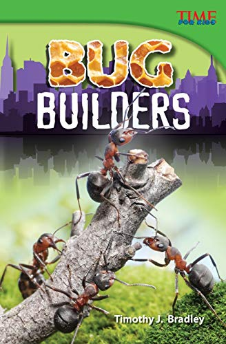 9781433348211: Bug Builders (TIME FOR KIDS® Nonfiction Readers)
